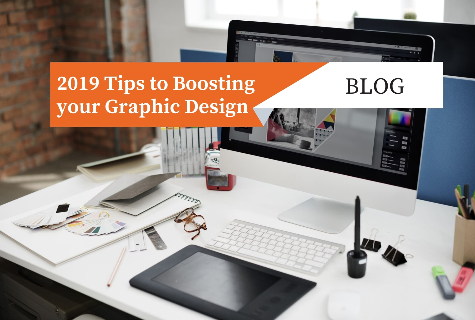 2019 Tips to Boosting your Graphic Design