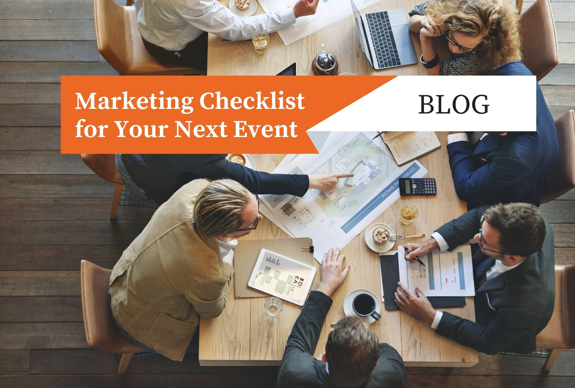 Marketing Checklist for Your Next Event
