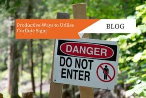 Productive Ways to Utilise Corflute Signs