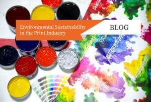 Environmental Sustainability in the Print Industry