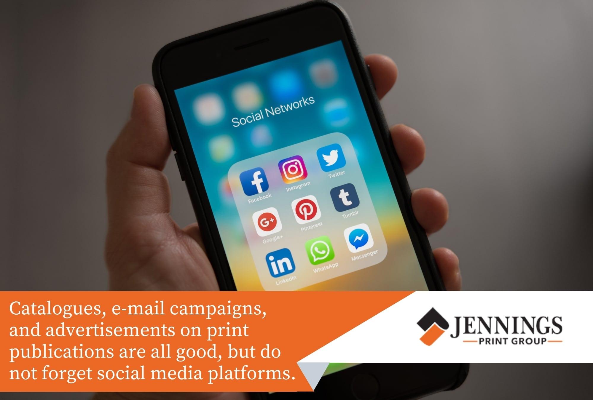 Utilise social media platforms.