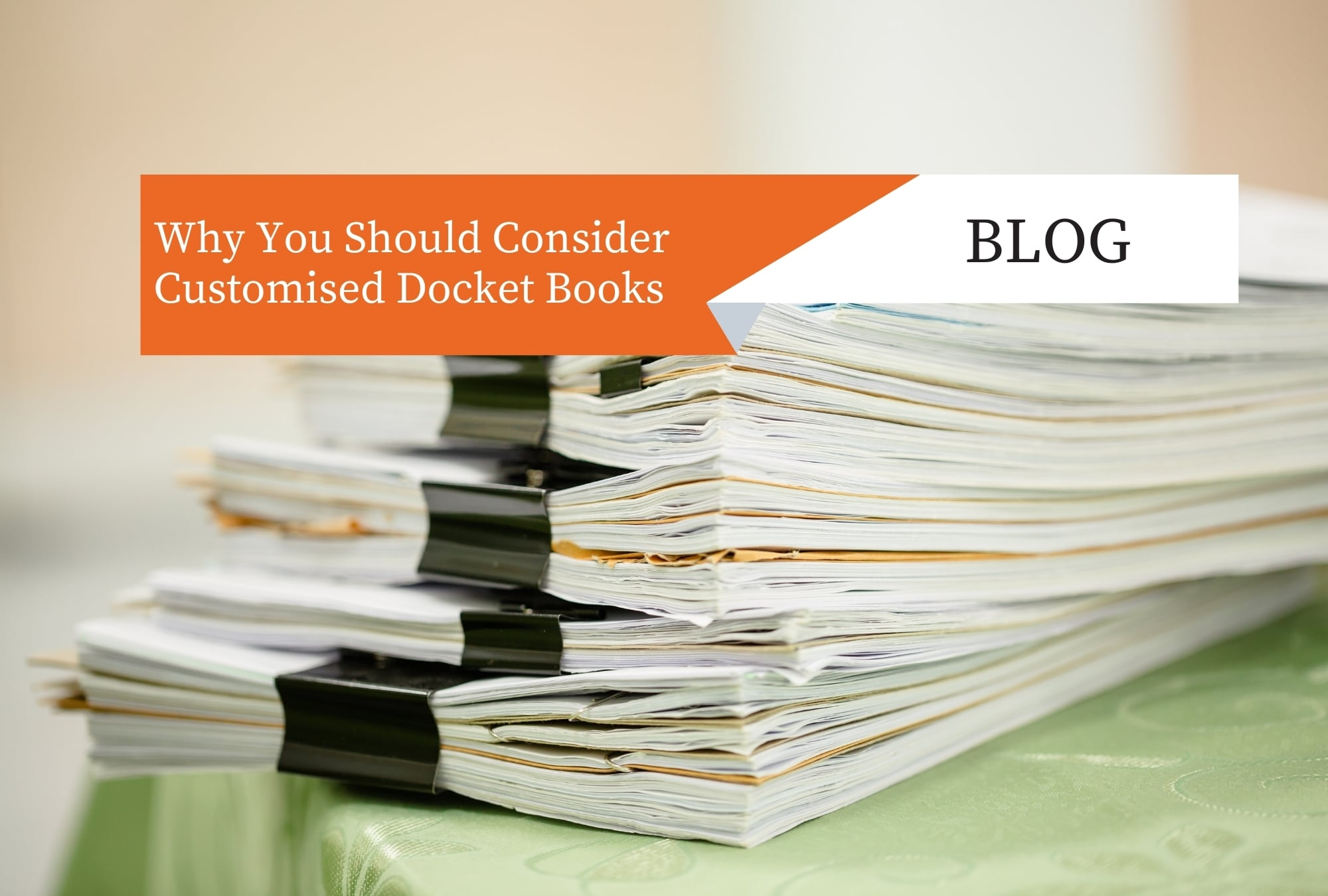 Why You Should Consider Customised Docket Books