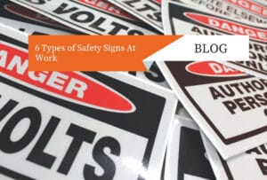 6 Types of Safety Signs At Work