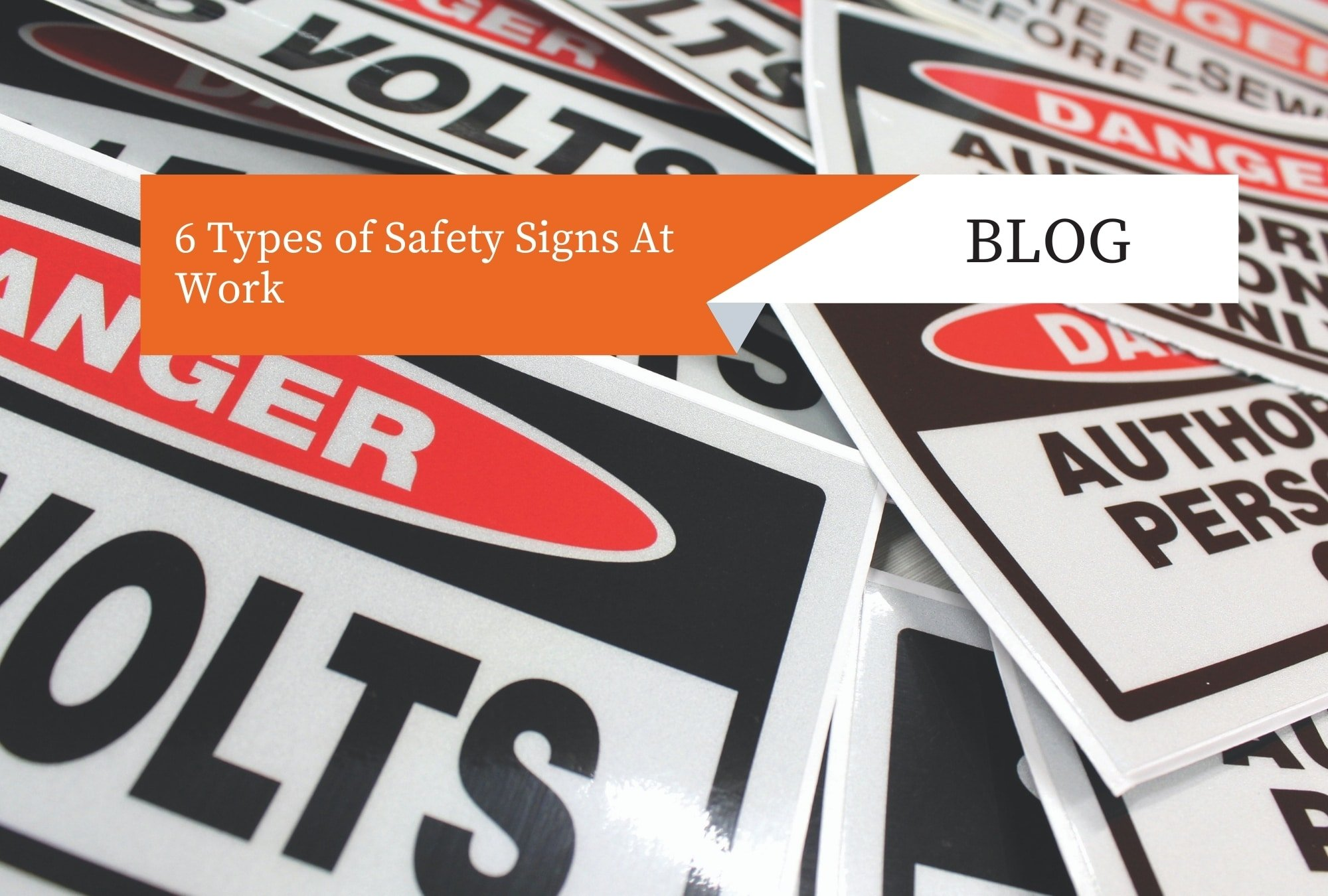 Read more about the article 6 Types of Safety Signs At Work