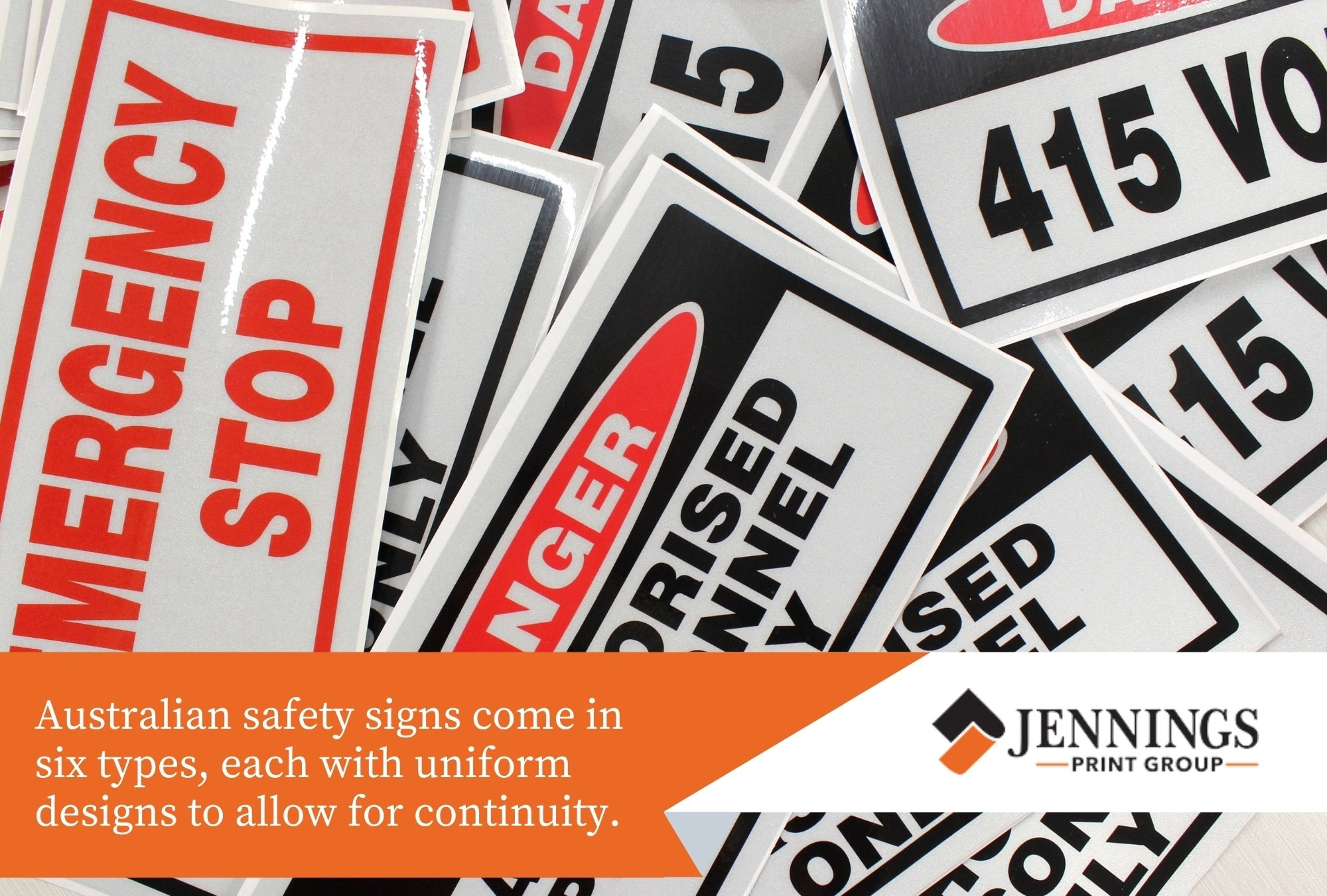 Australian safety signs come in six types, each with uniform designs to allow for continuity.