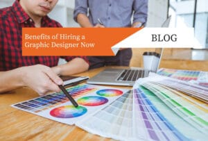 Benefits of Hiring a Graphic Designer Now