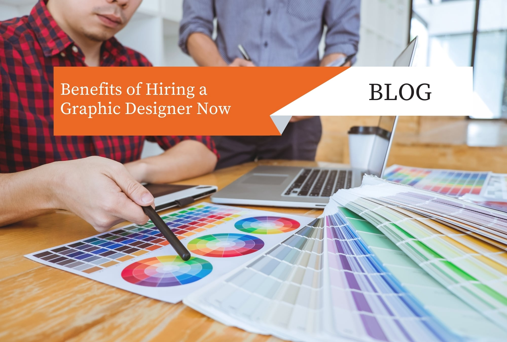 Read more about the article Benefits of Hiring a Graphic Designer Now
