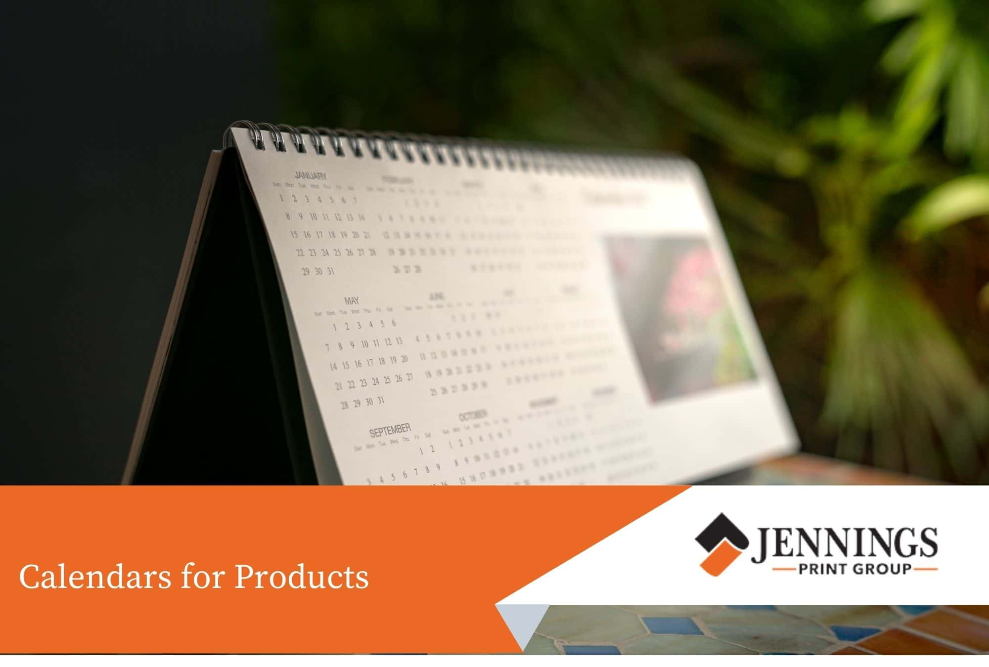 Calendars for Products